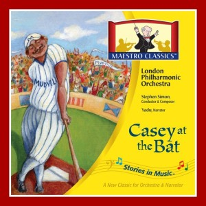 Casey at the Bat- Maestro Classics