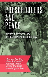 {a review} Preschoolers and Peace: Homeschooling older kids with success while loving the little ones at your feet