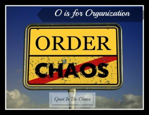 O is for Organization {how we plan and organize our days}