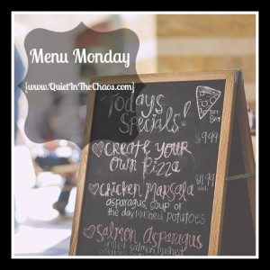 Menu Monday with www.QuietInTheChaos.com