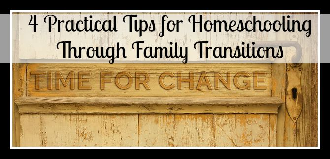 4 Practical Tips for Homeschooling Through Family Transitions