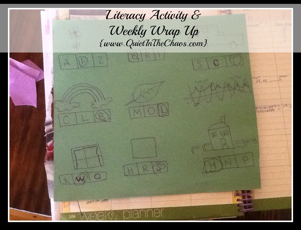 Literacy Activity & Weekly Wrap Up {www.QuietInTheChaos.com}