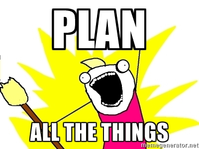 Plan All The Things