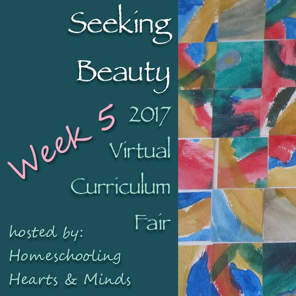 Beauty in Our Homeschool VCF Week 5