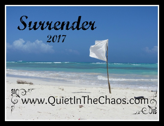 Surrender {Word of the Year 2017}