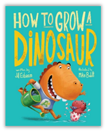 How to Grow a Dinosaur-sibling book